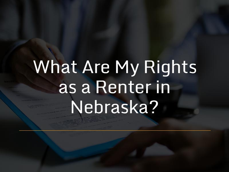 Renter's rights in Nebraska