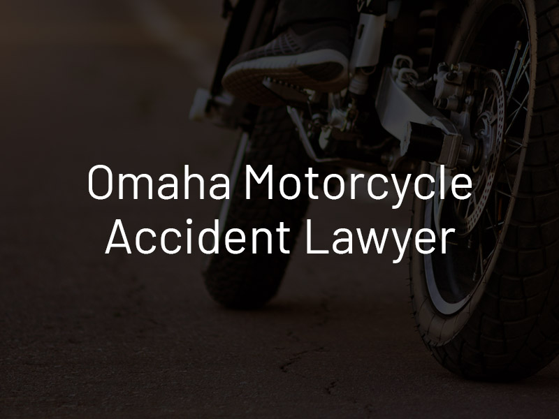 Omaha Motorcycle Accident Attorney