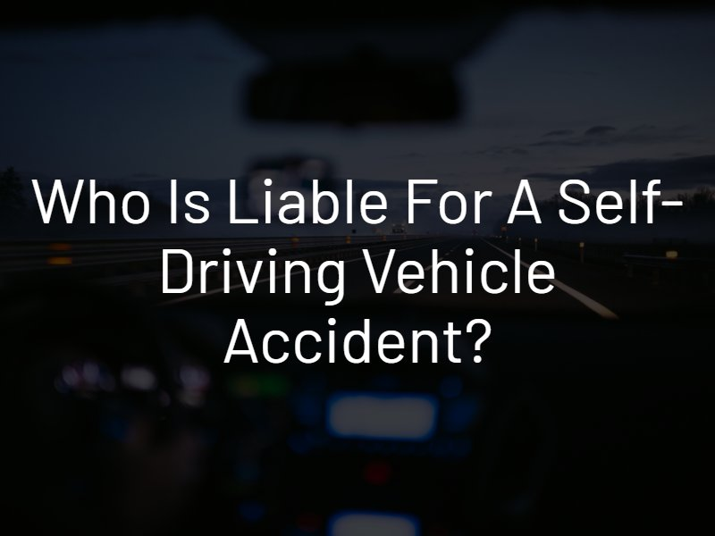 Liability in a Self-Driving Accident
