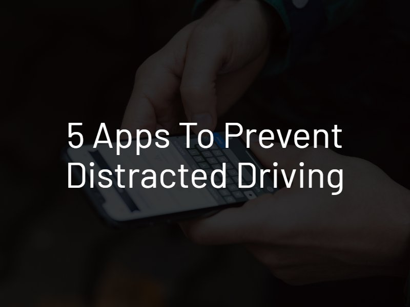 distracted driving apps