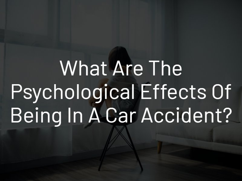 psychological effects of being in an auto accident