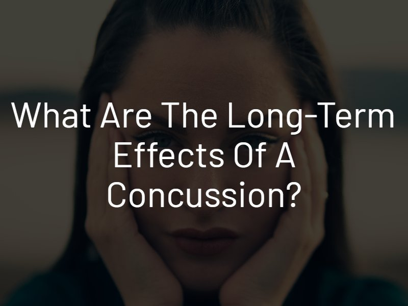 long-term effects of a concussion