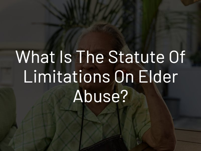 statue of limitations elder abuse