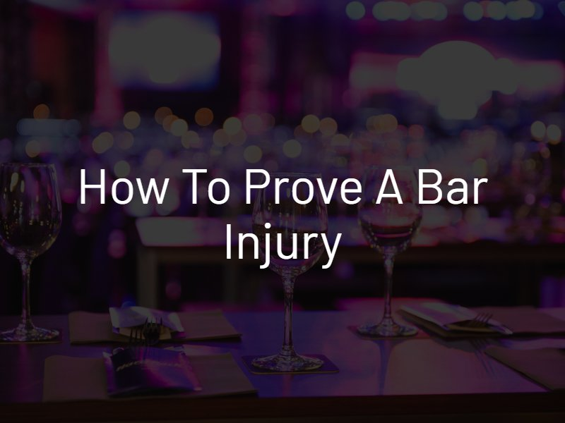 prove a bar injury