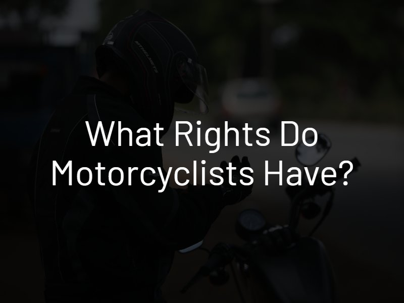 motorcyclists rights