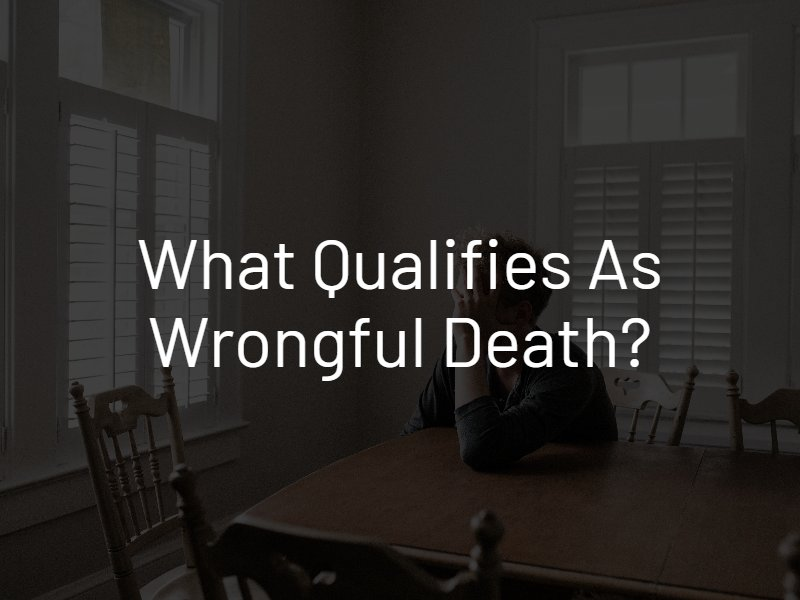 what qualifies as wrongful death