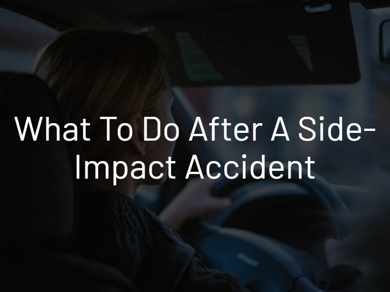 what to do after a side impact