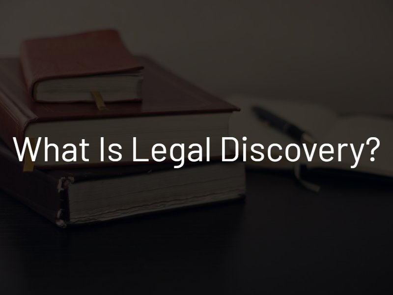 what is legal discovery