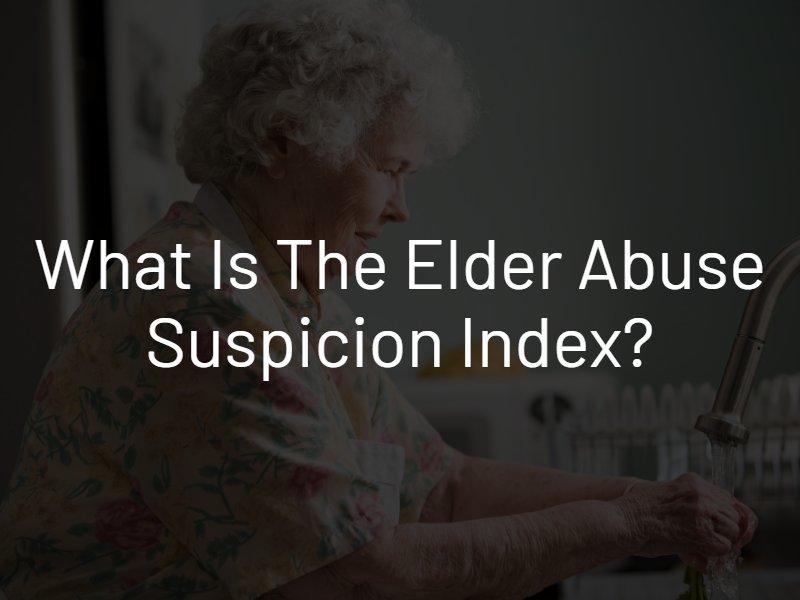 elder abuse suspicion index